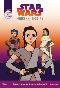 Star Wars. Forces of Destiny. Aventureras galácticas. Volumen 1